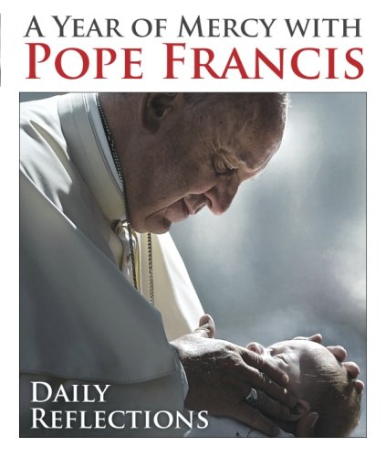 A-Year-of-Mercy-with-Pope-Francis-Daily-Reflections