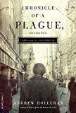 Download Chronicle of a Plague, Revisited: AIDS and Its Aftermath