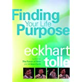 Eckhart Tolle - Finding Your Life Purpose [2008]