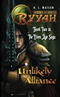 World of Ryyah: Unlikely Alliance: Book Two in The Elven Age Saga (Volume 2)