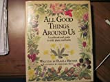 All Good Things Around Us (0030572967) by Michael, Pamela
