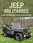 Jeep militaires depuis 1940 (Willys M...