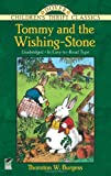 Tommy and the Wishing-Stone (Dover Childrens Thrift Classics)