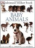 Ultimate Sticker Book: Baby Animals (Ultimate Sticker Books)