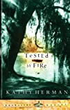 Tested by Fire (The Baxter Series)