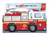 img - for My Red Fire Truck   [MY RED FIRE TRUCK] [Board Books] book / textbook / text book