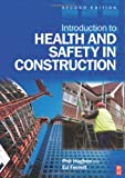 img - for Introduction to Health and Safety in Construction, Second Edition: The handbook for construction professionals and students on NEBOSH and other construction courses book / textbook / text book