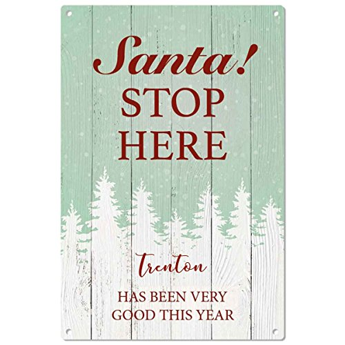 trenton-has-been-good-santa-stop-here-personalised-metal-sign