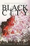 Elizabeth Richards Black City (Black City Novel)