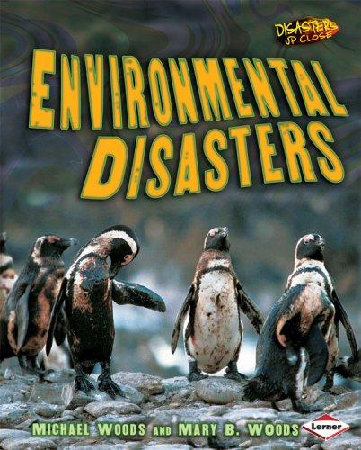 Environmental Disasters (Disasters Up Close)