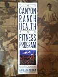 img - for The Canyon Ranch Health and Fitness Program by Canyon ranch staff (1989-03-15) book / textbook / text book