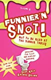 img - for Funnier'n Snot Volume 6 book / textbook / text book