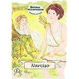 Narciso (Troquelados del mundo)