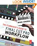 The Filmmaker's Guide to Final Cut Pr...