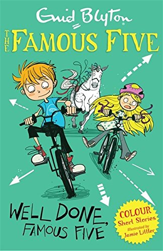 Well Done, Famous Five (Famous Five Short Stories)