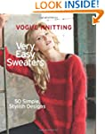 Vogue� Knitting Very Easy Sweaters: 5...