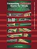 Compatible Christmas Duets for Winds (50 Duets That Can Be Played by Any Combination of Wind Instruments) - Clarinet / Trumpet / Baritone T.C. / Tenor Saxophone