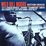 Bottom Groove(Wild Bill Moore)