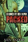 Claimed by Her Alpha (Packed 3) (Paranormal BBW Shape Shifter Romance)