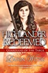 Highlander Redeemed (Guardians of the...