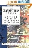 The Grandfathers Speak: Native American Folk Tales of the Lenape People (International Folk Tales)