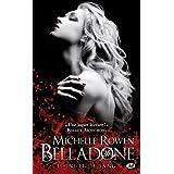 Nuit de sang, tome 1: Belladonepar Michelle Rowen