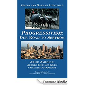 Progressivism: Our Road to Serfdom