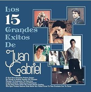 15 Grandes Exitos De Juan Gabriel