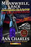 Meanwhile, Back in Deadwood (Deadwood Humorous Mystery Book 6)