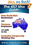 The 457 Visa Guide: How Australian Bu...