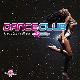 Dance Club Fun Radio (Top Dancefloor)