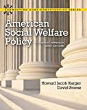 img - for American Social Welfare Policy: A Pluralist Approach, Brief Edition Plus MySearchLab with eText -- Access Card Package (Connecting Core Competencies) book / textbook / text book