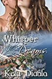 Whisper of Dreams (( Erotic Time Travel )) (Dreams Series Book 2)