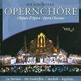 Die Schönsten Opernchöre 2