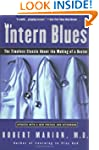 The Intern Blues: The Timeless Classi...