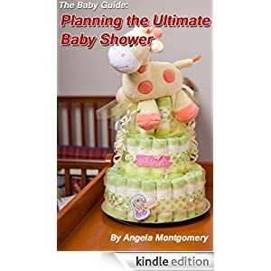 The Baby Guide: Planning the Ultimate Baby Shower-Limited Edition