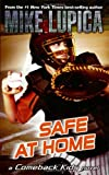 Safe at Home (Comeback Kids) (0142414603) by Lupica, Mike