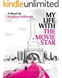 My Life With The Movie Star