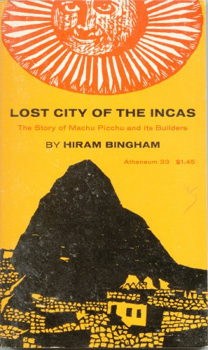 Lost City of the Incas (Lost City of the Incas Txt 33), Bingham,Hiram