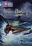 Grace Darling (Collins Big Cat Progress) (0007498497) by Ganeri, Anita