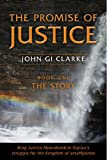 The Promise of Justice  Book One  The Story: King Justice Mpondombini Sicau's struggle for the amaMpondo Kingdom (The Struggle of Justice 1)