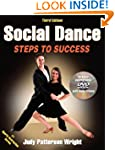 Social Dance-3rd Edition: Steps to Su...