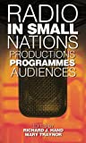 Radio in Small Nations: Production, Programmes, Audiences (University of Wales Press - Global Media and Small Nations)