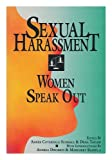 Sexual Harassment: Women Speak Out (0895945444) by Dena Taylor