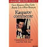 Kasparov commente : Championnat du monde 1990, New York-Lyon
