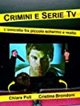 Crimini e serie tv - l'omicidio fra p...