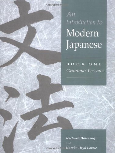 An Introduction to Modern Japanese: Volume 1, Grammar Lessons, by Haruko Uryu Laurie Richard John Bowring