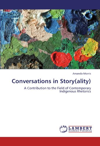 conversations-in-storyality-a-contribution-to-the-field-of-contemporary-indigenous-rhetorics
