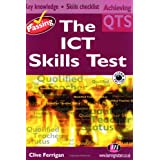 Passing the ICT Skills Test (Achieving QTS Series)by Clive Ferrigan