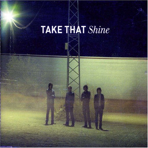 Take That - Shine - Zortam Music